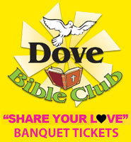 Dove Bible Club Banquet Tickets